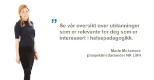 Marie Moksness utdanninger helsepedagogikk