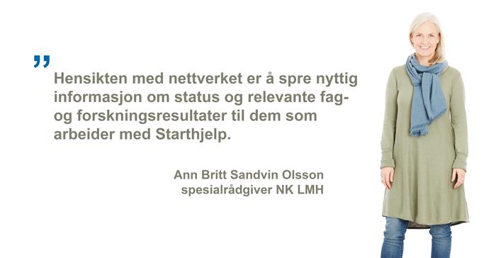 Ann Britt Sandvin Olsson, Starthjelp-nettverk