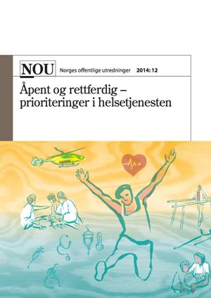 Forside NOU 2014:12 Åpent og rettferdig – prioriteringer i helsetjenesten